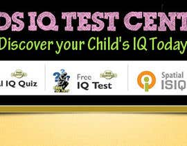 vijayadesign tarafından Banner Ad Design for Kids IQ Test Center - Winner Gets $100 için no 38