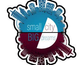 """#3 for I need graphic design for my brand. The image should be artwork to exemplify and say """"Small City Big Dreams"""" FYI My brand is urban apparel by thentherewere6"""