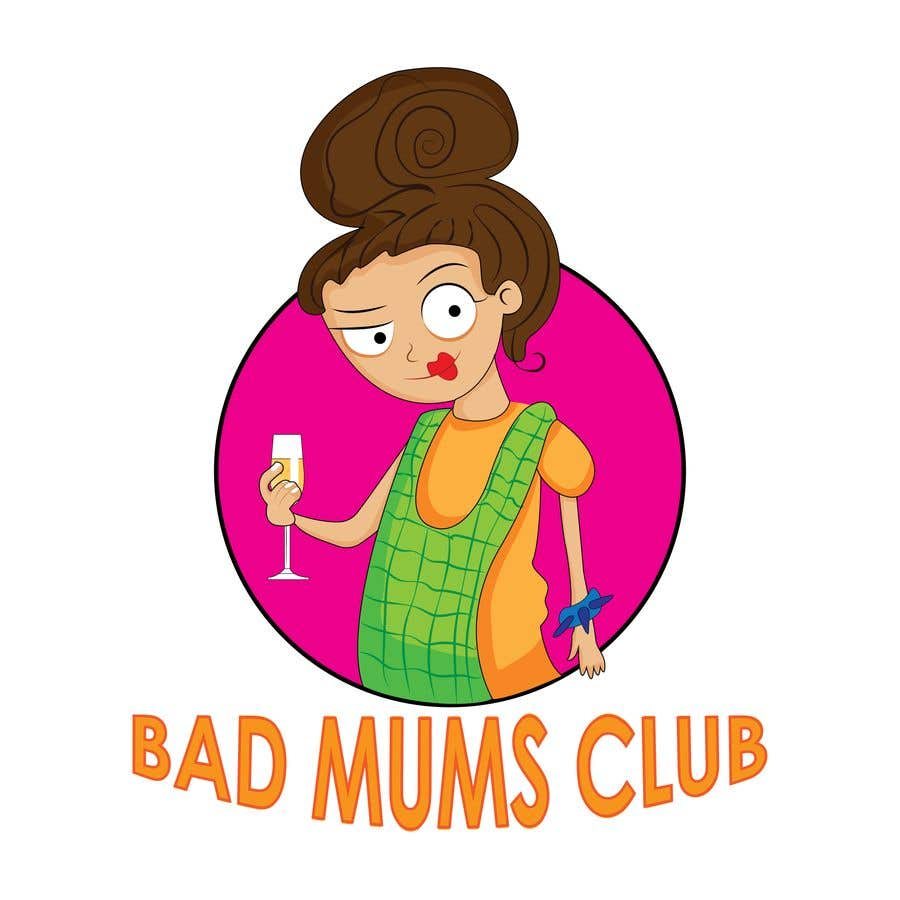 Contest Entry #92 for Bad Mums Club