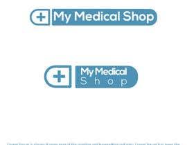 #21 pentru Create a Logo for E-commerce website - My Medical Shop de către MajibarRahman