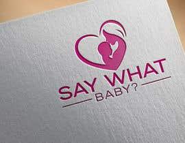 #56 untuk Say what baby? oleh freemanmasud15