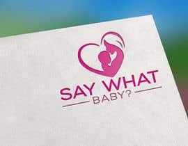 #57 untuk Say what baby? oleh freemanmasud15