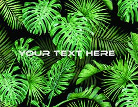 #51 para Design a palm tree/banana leaf pattern I can use for my product por sahed3949