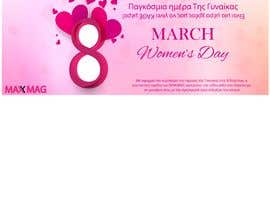 #89 cho URGENT: Create a banner for the day of women bởi TheMaryamMirza