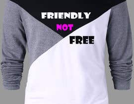 nº 104 pour Friendly Not Free par shuvro94