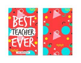#7 for Teacher Planner Book Cover by btnavarro