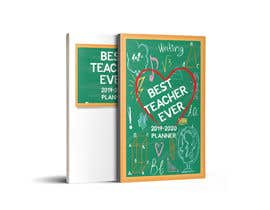 #46 for Teacher Planner Book Cover by zinnatunnahar73