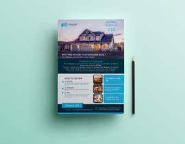 #122 for Flyer Design for Dream Home House Raffle by AhmedShakil24