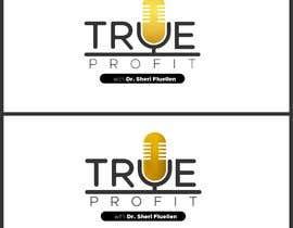 #63 untuk True Profit Podcast Logo oleh artisticrevive