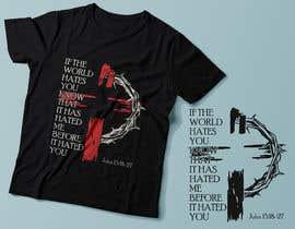 #21 for John 15:18-27 T-shirt design by Exer1976