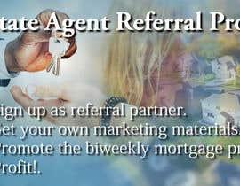 """Nro 4 kilpailuun Need website banner for """"Real Estate Agent Referral Program"""" käyttäjältä gyhrt78"""