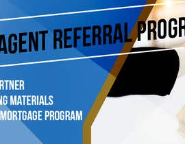 "#6 untuk Need website banner for ""Real Estate Agent Referral Program"" oleh mynguyen1505"