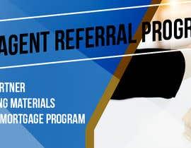 """Nro 6 kilpailuun Need website banner for """"Real Estate Agent Referral Program"""" käyttäjältä mynguyen1505"""