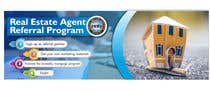 "Graphic Design Kilpailutyö #118 kilpailuun Need website banner for ""Real Estate Agent Referral Program"""