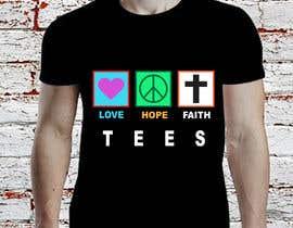 alyeasha2020 tarafından Simple logo for a T-shirt business. Love Hope and Faith Tees için no 67