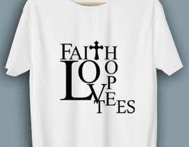 Msun7 tarafından Simple logo for a T-shirt business. Love Hope and Faith Tees için no 68