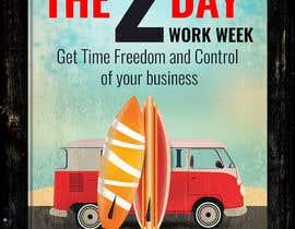 #33 cho Book Cover 2 Day Work Week bởi naveen14198600