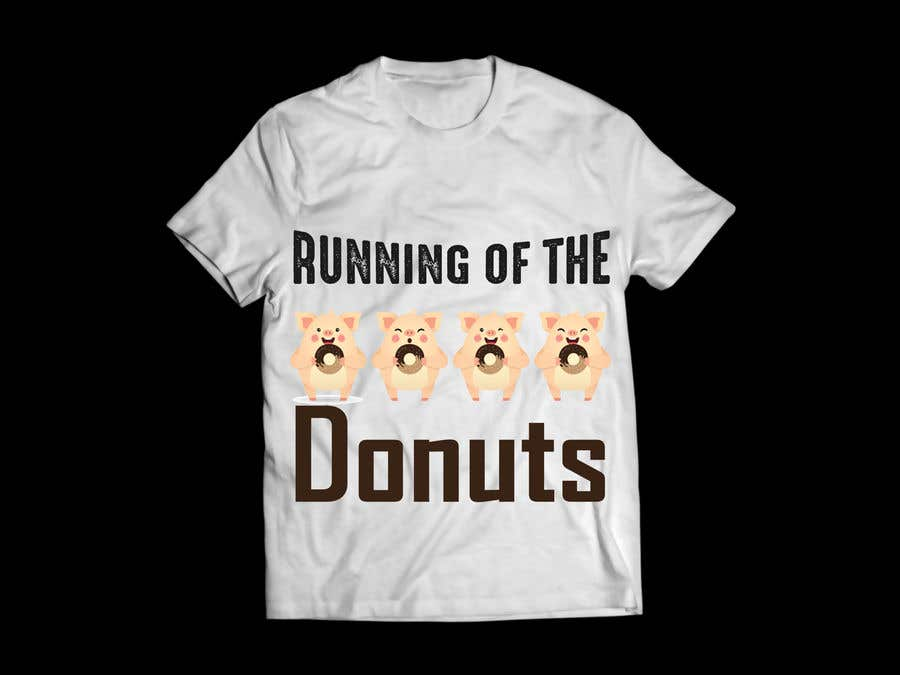 Konkurrenceindlæg #8 for Design a t-shirt for the 2019 Running of the Donuts