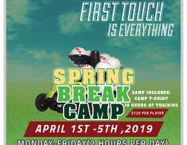 ArmishC tarafından URGENT Flyer Design for Spring Break Soccer Camp için no 41