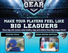 #58 for Create a flyer for Big League Gear af compuni