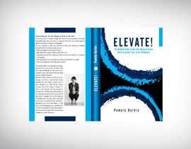 #48 cho Book Cover - Elevate! bởi nazimnure