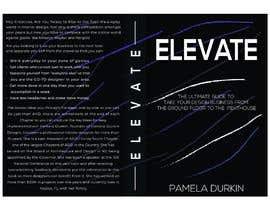 #24 cho Book Cover - Elevate! bởi golamrahman9206