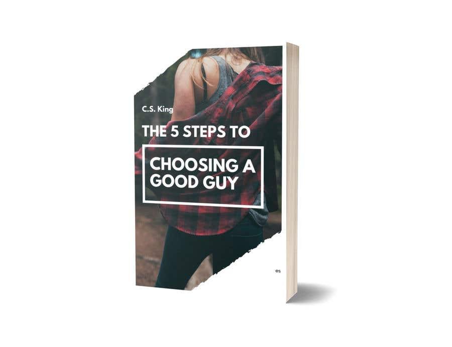 Kilpailutyö #11 kilpailussa The 5 Steps to Choosing a Good Guy Book Cover