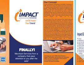 Nro 1 kilpailuun Impact PaySystem Tri Fold Marketing Pamphlet käyttäjältä anupdas633
