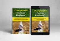 Graphic Design Kilpailutyö #16 kilpailuun Book mockup for the Championship Families Playbook™
