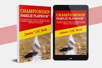 Graphic Design Kilpailutyö #47 kilpailuun Book mockup for the Championship Families Playbook™