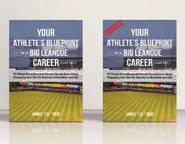 #46 for eBook Design & Mockup for my Blueprint to a Big League Career & Life! by AlMamun4772