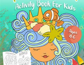 rebeccaanzueto tarafından Mermaid Activity Book Cover (Ages 4-6) için no 33