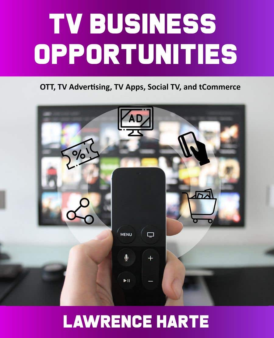 Bài tham dự cuộc thi #68 cho Create a Front Book Cover Image about New TV Business Opportunities