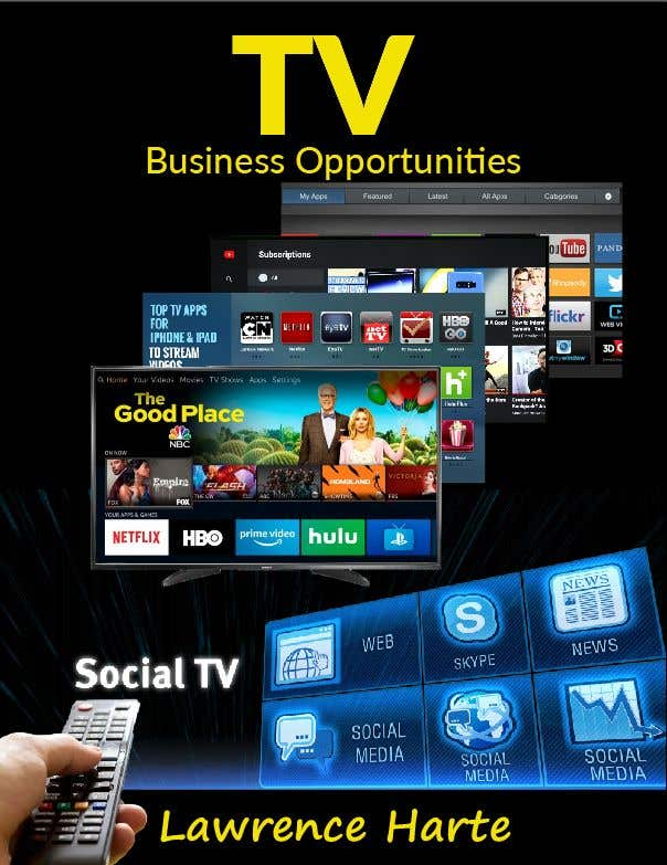 Bài tham dự cuộc thi #50 cho Create a Front Book Cover Image about New TV Business Opportunities