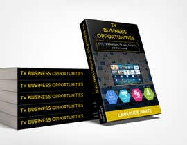 #66 for Create a Front Book Cover Image about New TV Business Opportunities by farhanqureshi522