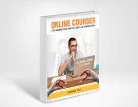 #50 untuk Create a Front Book Cover Image about Using Online Courses for Marketing and Sales Lead Generation oleh mylogodesign1990