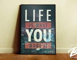 #132 for Create Motivational or Inspirational Poster / Canvas by TomaszBudzynski