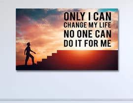 Nro 174 kilpailuun Create Motivational or Inspirational Poster / Canvas käyttäjältä alfasatrya