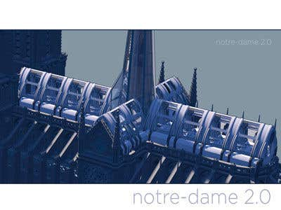 Contest Entry #                                        72                                      for                                         How would you rebuild the Notre-Dame Cathedral?