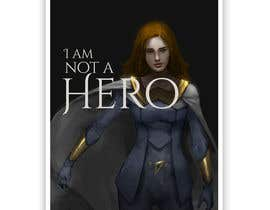 "#141 for ""I Am Not A Hero."" Book cover project. -- 3 af fumasuddesigner"