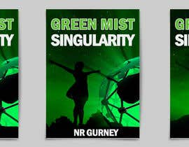 #23 for Green Mist Singularity _ Book Cover Competition by healthplus
