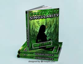 #33 for Green Mist Singularity _ Book Cover Competition by Bozlulkarim185