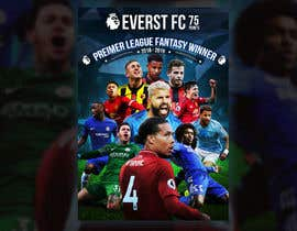 #67 for Premierleague Fantasy Football Poster for the wall by Khaledstudio