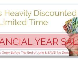 #67 cho End Of Financial Year Sale Banner Needed. bởi ZeeshanAmrack