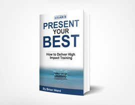 #56 cho design a book cover for PRESENT YOUR BEST bởi samrat775