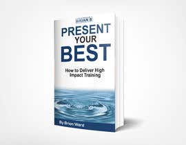 #57 cho design a book cover for PRESENT YOUR BEST bởi samrat775