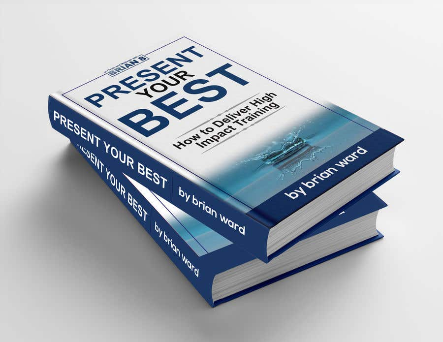 Bài tham dự cuộc thi #88 cho design a book cover for PRESENT YOUR BEST