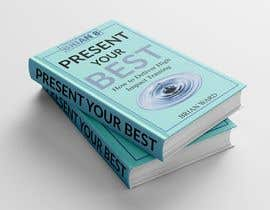 #52 cho design a book cover for PRESENT YOUR BEST bởi pixelbd24