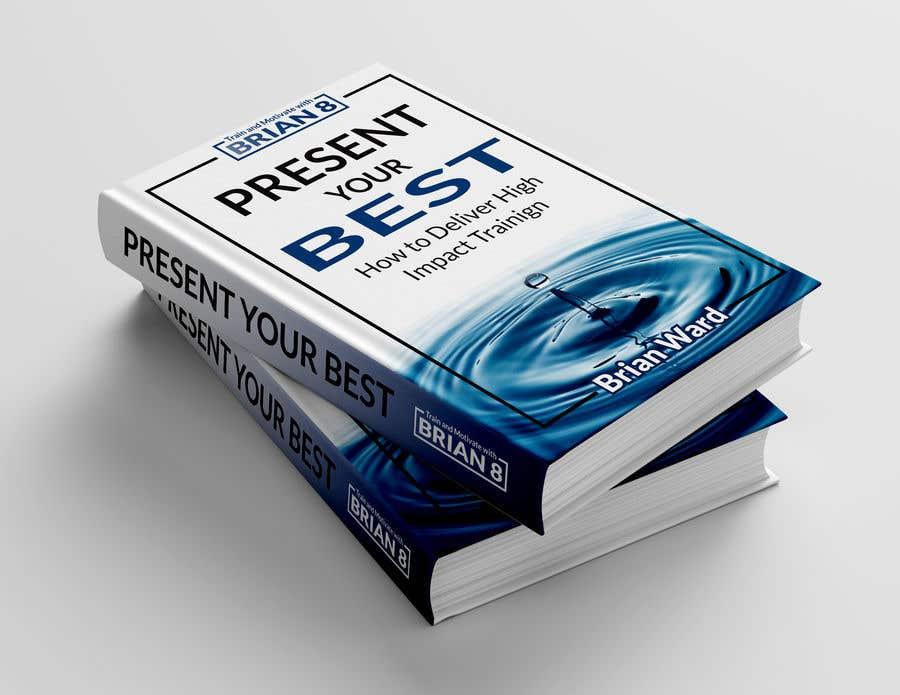 Bài tham dự cuộc thi #86 cho design a book cover for PRESENT YOUR BEST