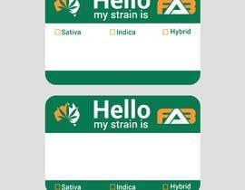 """nº 10 pour Designer a """"hello my strain name is"""" sticker par TH1511"""